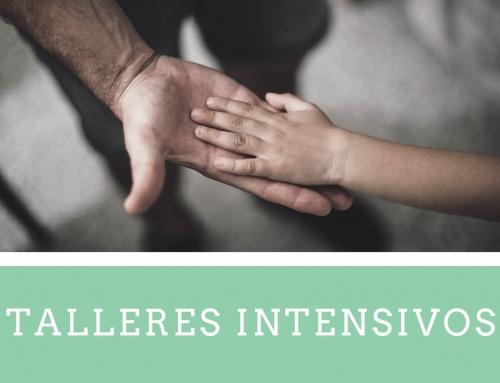 TALLERES INTENSIVOS DESCUBRIENDO LA DISCIPLINA POSITIVA Y LA COMUNICACIÓN ASERTIVA