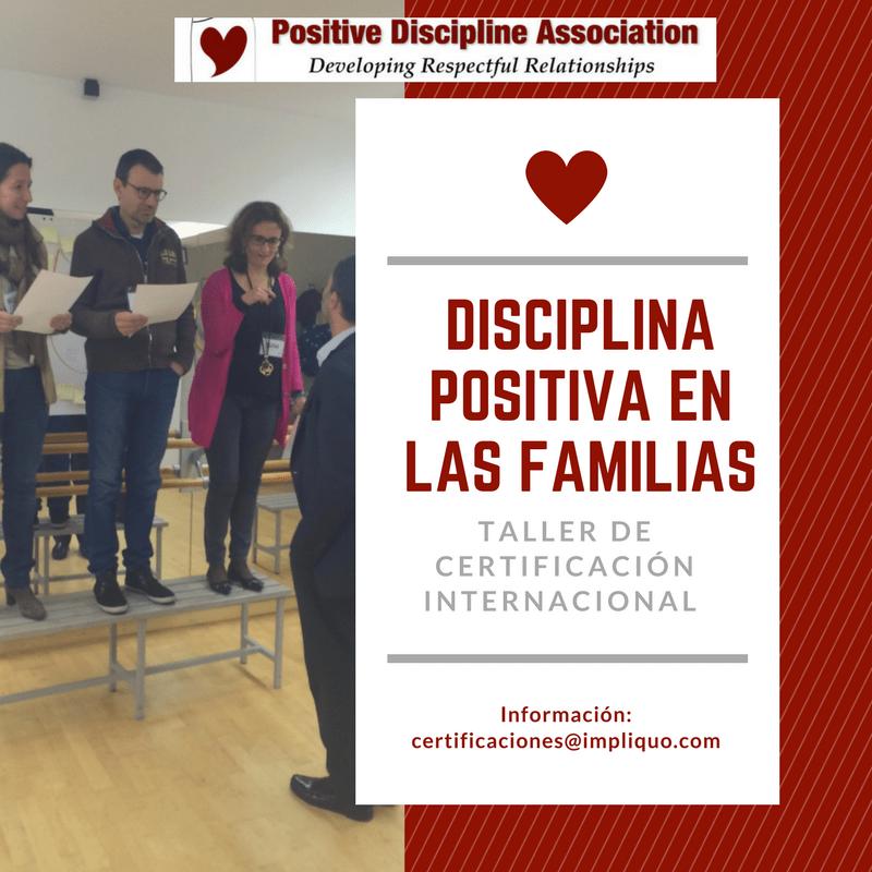 Taller de Certificación Internacional Disciplina Positiva Barcelona ...