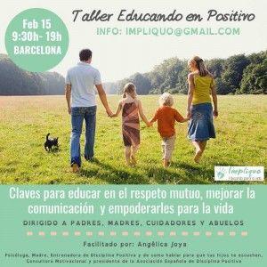 Taller intensivo educando en positivo Barcelona @ Hotel Silken Sant Gervasi   Alacant   Comunidad Valenciana   España