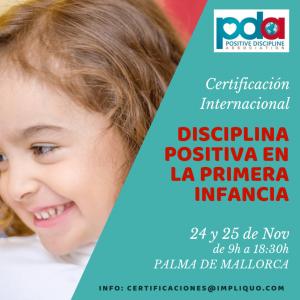 PALMA DE MALLORCA: CERTIFICACIÓN DISCIPLINA POSITIVA EN LA PRIMERA INFANCIA @ PALMA DE MALLORCA