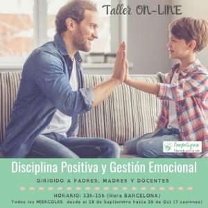 TALLER DISCIPLINA POSITIVA Y GESTIÓN EMOCIONAL ONLINE @ online
