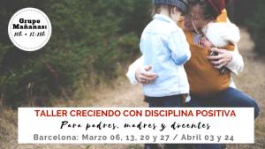Taller 6 Sesiones Disciplina Positiva Barcelona (Mañanas) @ IMPLIQUO BARCELONA