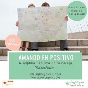 Taller Amando en positivo Barcelona @ Barcelona
