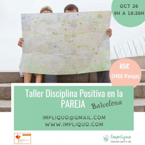 Taller Disciplina Positiva en la pareja Barcelona @ Barcelona